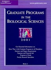 Cover of: Peterson's Graduate Programs in the Biological Sciences 2001 | Peterson's