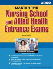 Cover of: Master the Nursing School and Allied Health Entrance Examination, 17th edition (Master the Nursing School and Allied Health Entrance Examinations) by Gooding, Marion F. Gooding