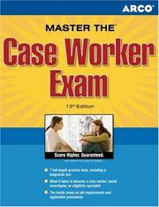 Cover of: Master the Case Worker Exam, 13th edition | Hammer & Cohen