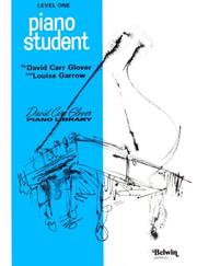 Cover of: Piano Student (Level 1) by David Carr Glover