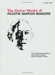 "Cover of: Guitar Works of Agustin Barrios Mangore, Vol. IV"" (Guitar Works of Augustin Barrios Mangore) 