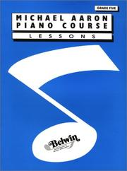 Cover of: Michael Aaron Piano Course / Lesson / Grade 5 | Michael Aaron