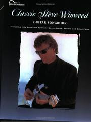 Cover of: Classic Steve Winwood - Guitar (Guitar Anthology) | Steve Winwood