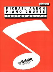 Cover of: Michael Aaron Piano Course / Grade 2 / Performance | Michael Aaron