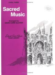 Cover of: Sacred Music / Level 3 | David Carr Glover