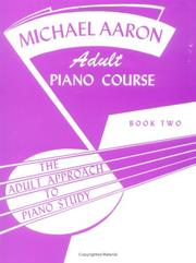 Cover of: Michael Aaron Adult Piano Course / Book 2 by Michael Aaron