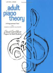 Cover of: Adult Piano Theory / Level 1 (David Carr Glover Adult Library) | David Carr Glover