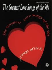 Cover of: The Greatest Love Songs of the 90s | Various Artists