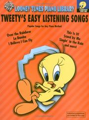 Cover of: Tweety's Easy Listening Songs | Carole Flatau
