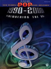 Cover of: The Blue Book 10 Years of Pop Music History 1900-2000 (Remembering the 90's) | Various Artists