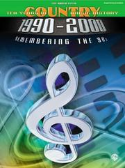 Cover of: The Green Book 10 Years of Country Music History 1900-2000: Remembering the '90S | Various Artists
