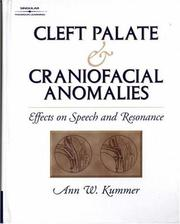 Cover of: Cleft palate and craniofacial anomalies | Ann W. Kummer