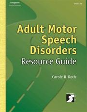 Cover of: Adult Motor Speech Disorders Resource Guide | Carole Roth