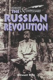 Cover of: The Russian Revolution (Events & Outcomes) | Ross, Stewart.