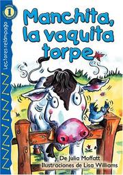 Cover of: Manchita, la vaquita torpe | Julia Moffat