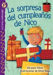 Cover of: La sorpresa del cumpleanos de Nico, Level P by Jane OLIVER