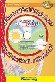 Cover of: ¿Cómo está al tiempo hoy? /  What Is the Weather Like Today? (Dual Language Readers) | Kim Mitzo Thompson