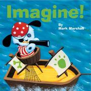 Cover of: Imagine! | Mark Marshall