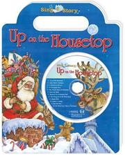 Cover of: Up on the Housetop (Sing-a-Story) | Wendy Edelson