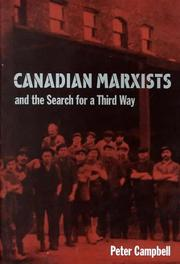 Cover of: Canadian Marxists and the search for a third way | J. Peter Campbell