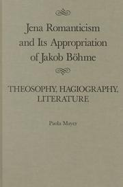 Cover of: Jena romanticism and its appropriation of Jakob Böhme | Paola Mayer