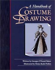 Cover of: A handbook of costume drawing by Georgia O'Daniel Baker