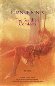 Cover of: The Southern Comforts | Luanne Jones