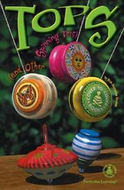 Cover of: Tops and Other Spinning Toys (Cover-to-Cover Chapter Books) | Beth Dvergsten Stevens