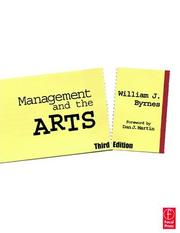 Cover of: Management and the Arts by William Byrnes