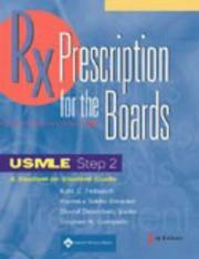 Cover of: Prescription for the Boards, USMLE Step 2 | Kate C Feibusch