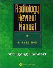 Cover of: Radiology Review Manual | Wolfgang F Dähnert
