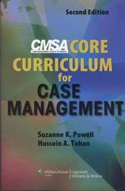 Cover of: CMSA Core Curriculum for Case Management by Suzanne K. Powell