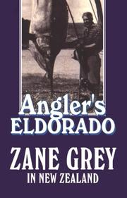 Cover of: Angler's Eldorado by Zane Grey