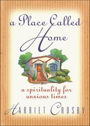 Cover of: A place called home | Harriet Crosby