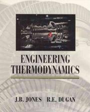 Cover of: Engineering thermodynamics by Jones, J. B.