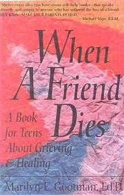 Cover of: When a Friend Dies | Marilyn Gootman
