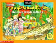Cover of: The Magic School Bus Science Explorations C (Magic School Bus Explorations) | Scholastic Editors