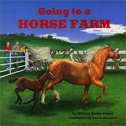 Cover of: Going to a Horse Farm | Shirley James
