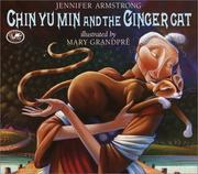 Cover of: Chin Yu Min and the Ginger Cat | Jennifer Armstrong