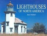 Cover of: Lighthouses of North America by Barry Pickthall