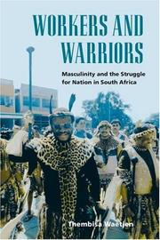 Cover of: Workers and Warriors | Thembisa Waetjen