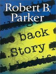 Cover of: Back story | Robert B. Parker