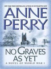 Cover of: No Graves As Yet by Anne Perry