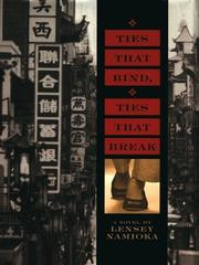 Cover of: Ties that bind, ties that break by Lensey Namioka