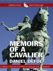 Cover of: Memoirs of a cavalier by Daniel Defoe