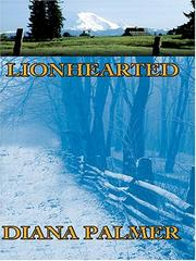 Cover of: Lionhearted | Diana Palmer