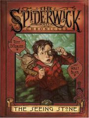 Cover of: The Seeing Stone (The Spiderwick Chronicles) | Tony DiTerlizzi