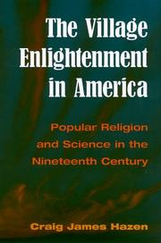 Cover of: The Village Enlightenment in America by Craig Hazen