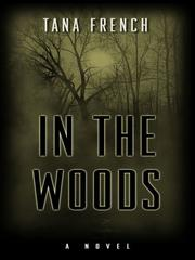 Cover of: In the Woods | Tana French