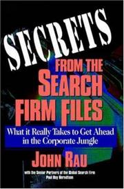 Cover of: Secrets from thesearch firm files by John Rau